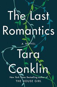 THE LAST ROMANTICS – Tara Conklin