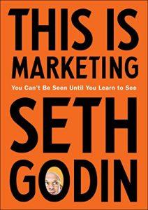 THIS IS MARKETING – Seth Godin