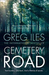 CEMETERY ROAD – Greg Iles